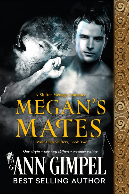 Megan's Mates, Wolf Clan Shifters Book Two