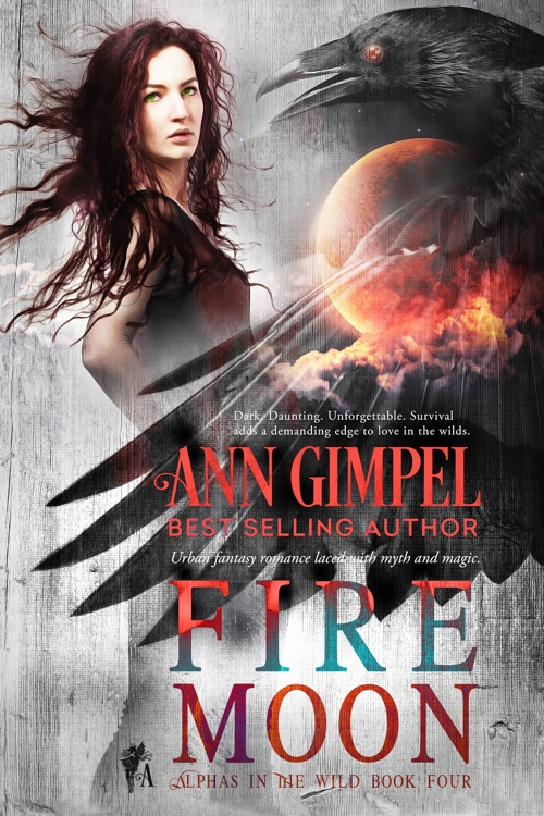 Fire Moon, Alphas in the Wild Book Four