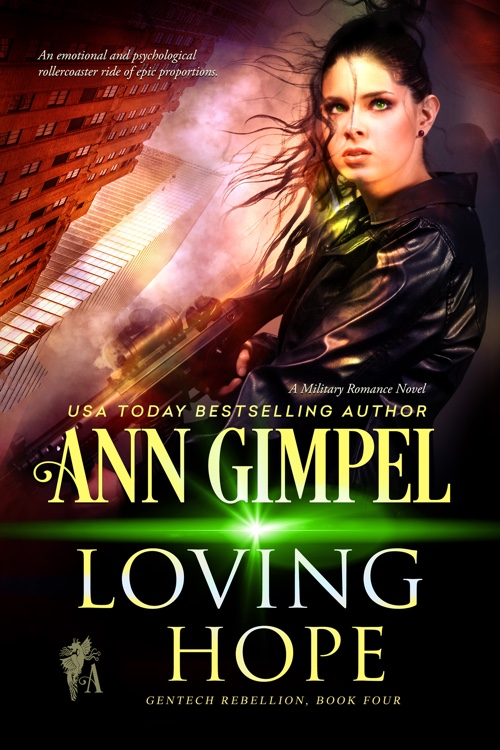 Loving Hope, GenTech Rebellion Book Four