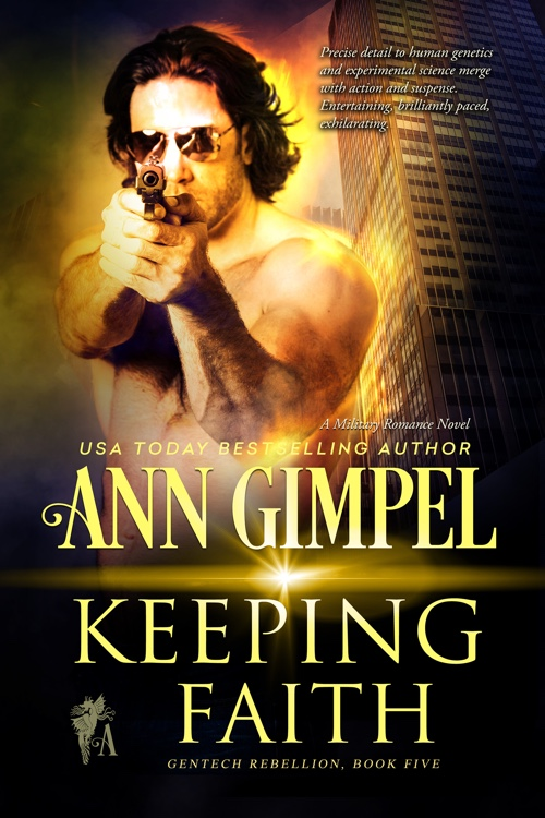 Keeping Faith, GenTech Rebellion, Book Five